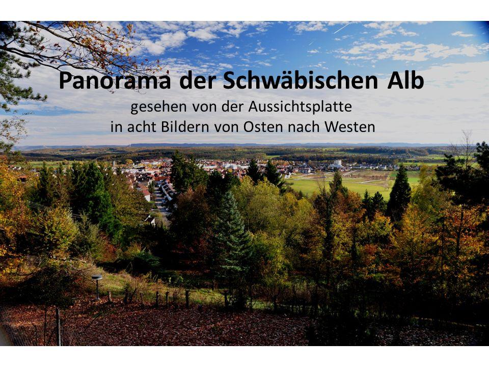 Panorama der Schwäbischen Alb gesehen von der Aussichtsplatte in acht Bildern von Osten nach Westen