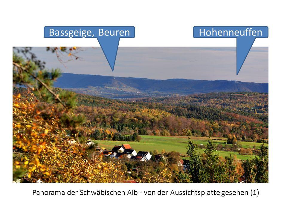Panorama der Schwäbischen Alb - von der Aussichtsplatte gesehen (1) Bassgeige, BeurenHohenneuffen