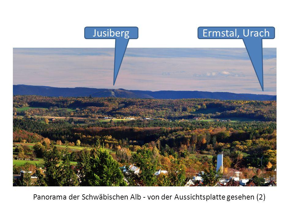 Panorama der Schwäbischen Alb - von der Aussichtsplatte gesehen (2) JusibergErmstal, Urach