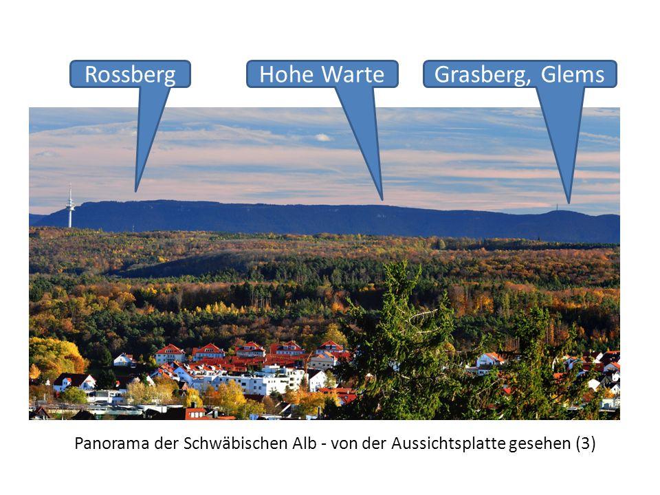 Panorama der Schwäbischen Alb - von der Aussichtsplatte gesehen (3) RossbergGrasberg, GlemsHohe Warte