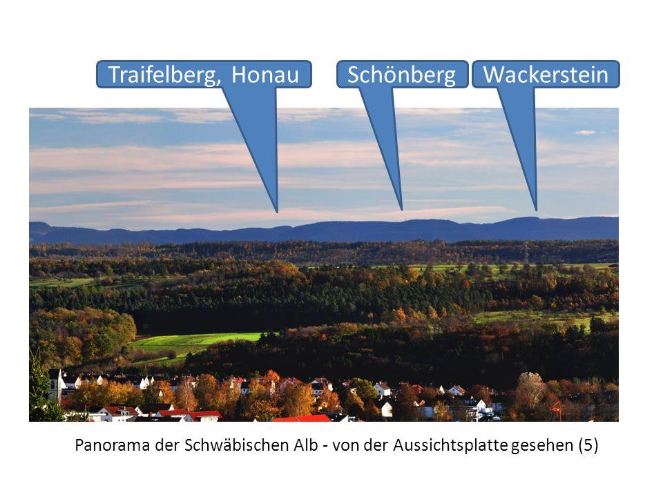 Panorama der Schwäbischen Alb - von der Aussichtsplatte gesehen (5) Traifelberg, HonauWackersteinSchönberg