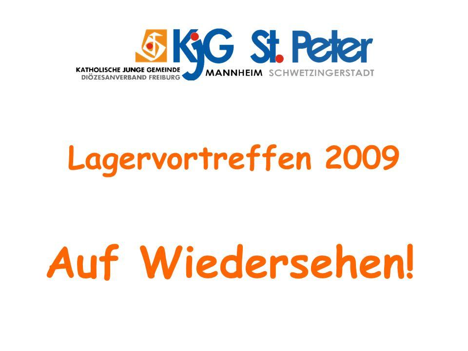 Lagervortreffen 2009 Auf Wiedersehen!