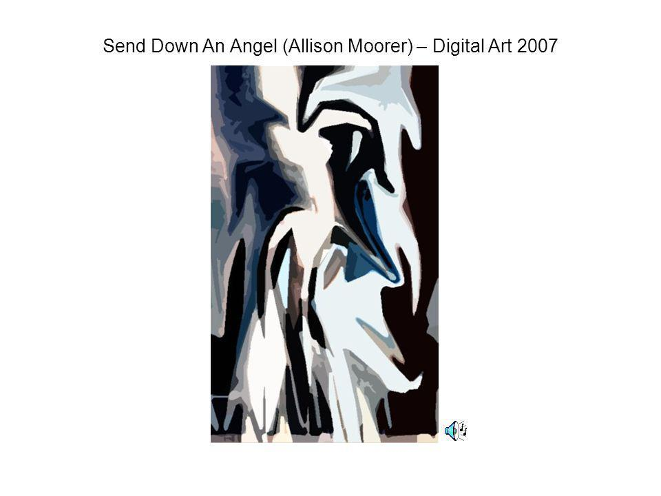 Send Down An Angel (Allison Moorer) – Digital Art 2007