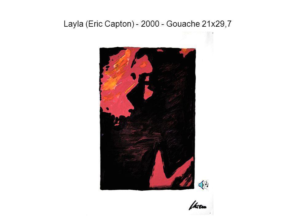 Layla (Eric Capton) - 2000 - Gouache 21x29,7
