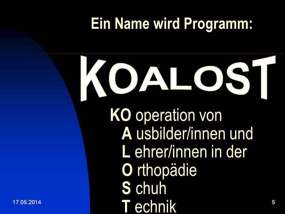 17.05.20145 KO operation von A usbilder/innen und L ehrer/innen in der O rthopädie S chuh T echnik Ein Name wird Programm: