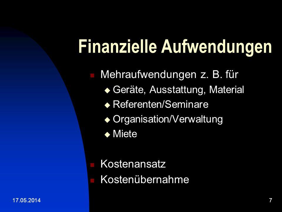 17.05.20147 Finanzielle Aufwendungen Mehraufwendungen z.