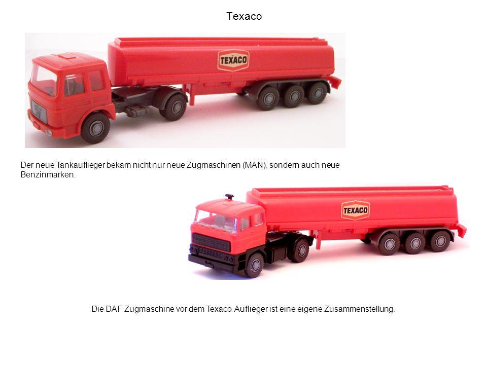 Texaco Der neue Tankauflieger bekam nicht nur neue Zugmaschinen (MAN), sondern auch neue Benzinmarken. Die DAF Zugmaschine vor dem Texaco-Auflieger is