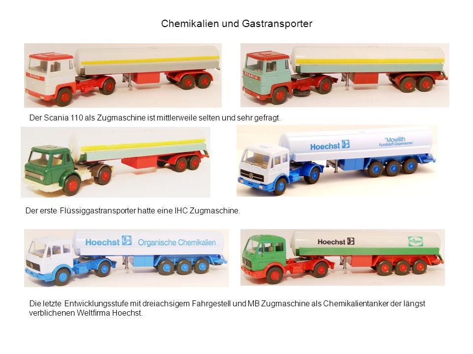 Chemikalien und Gastransporter Der Scania 110 als Zugmaschine ist mittlerweile selten und sehr gefragt. Der erste Flüssiggastransporter hatte eine IHC