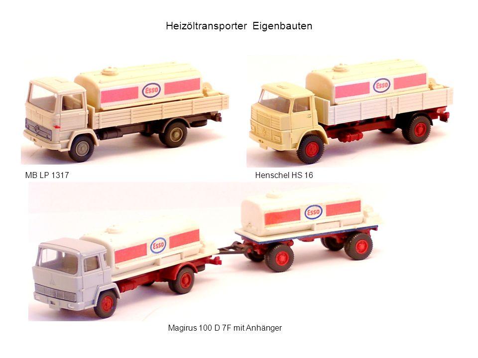 Heizöltransporter Eigenbauten MB LP 1317Henschel HS 16 Magirus 100 D 7F mit Anhänger