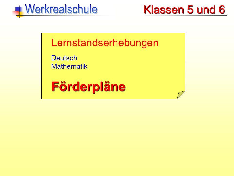 Klassen 5 und 6 Lernstandserhebungen Deutsch Mathematik Förderpläne