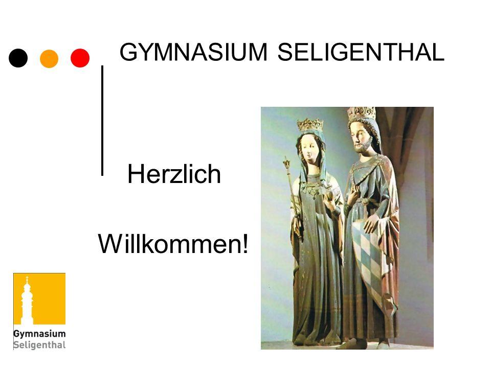 GYMNASIUM SELIGENTHAL Herzlich Willkommen!