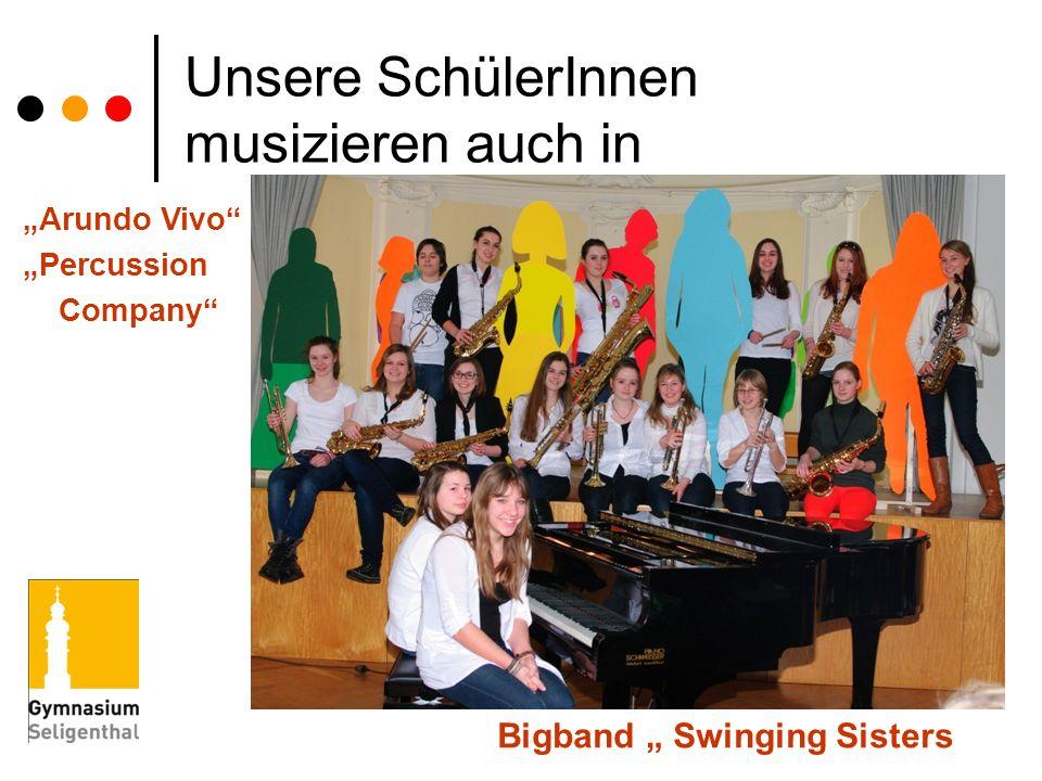 Unsere SchülerInnen musizieren auch in Arundo Vivo Percussion Company Bigband Swinging Sisters