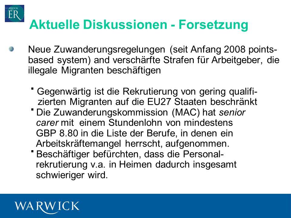 8 Neue Zuwanderungsregelungen (seit Anfang 2008 points- based system) and verschärfte Strafen für Arbeitgeber, die illegale Migranten beschäftigen Gegenwärtig ist die Rekrutierung von gering qualifi- zierten Migranten auf die EU27 Staaten beschränkt Die Zuwanderungskommission (MAC) hat senior carer mit einem Stundenlohn von mindestens GBP 8.80 in die Liste der Berufe, in denen ein Arbeitskräftemangel herrscht, aufgenommen.