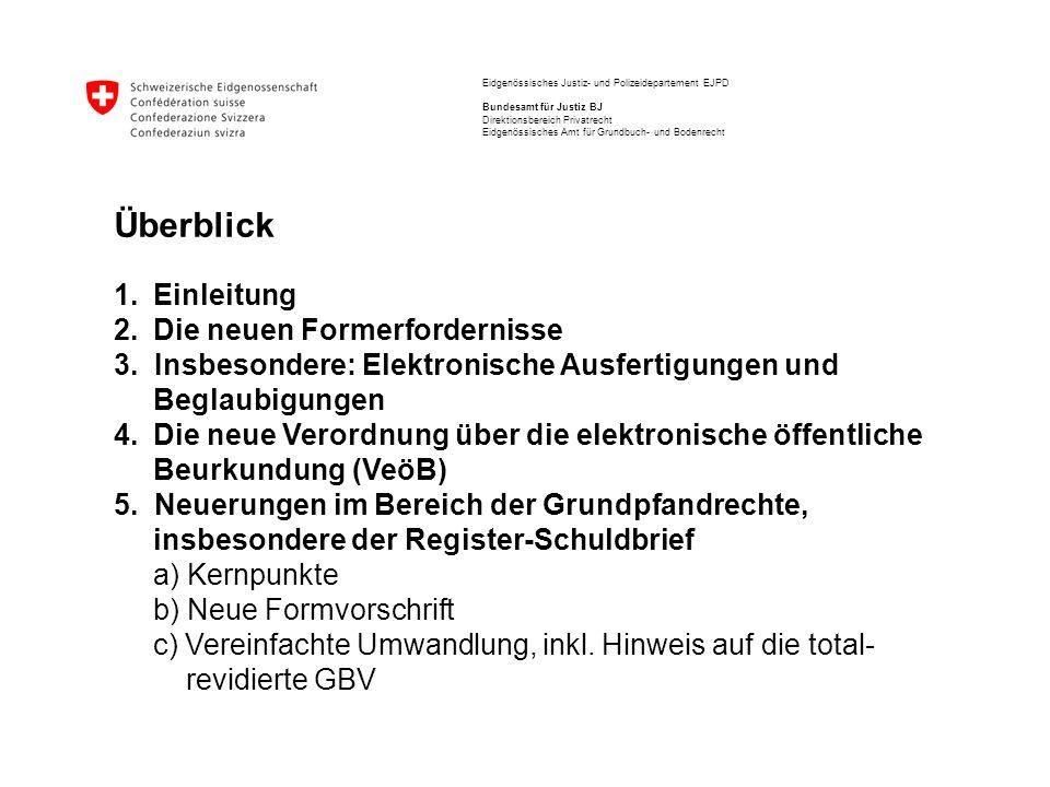 Eidgenössisches Justiz- und Polizeidepartement EJPD Bundesamt für Justiz BJ Direktionsbereich Privatrecht Eidgenössisches Amt für Grundbuch- und Boden
