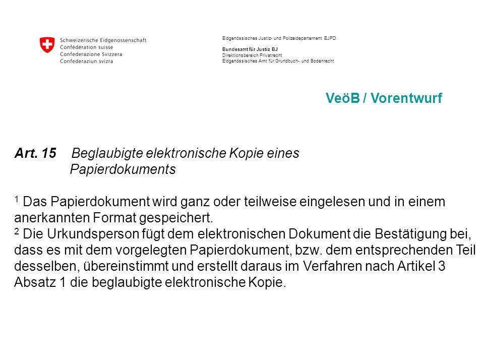 Eidgenössisches Justiz- und Polizeidepartement EJPD Bundesamt für Justiz BJ Direktionsbereich Privatrecht Eidgenössisches Amt für Grundbuch- und Bodenrecht 5.