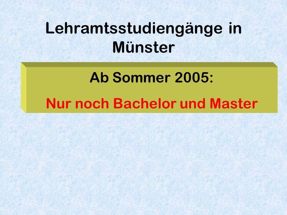 Lehramtsstudiengänge in Münster Ab Sommer 2005: Nur noch Bachelor und Master