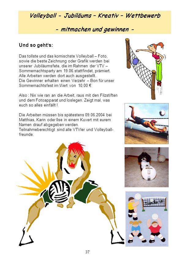 Volleyball - Jubiläums – Kreativ – Wettbewerb - mitmachen und gewinnen - Und so gehts: Das tollste und das komischste Volleyball – Foto, sowie die bes