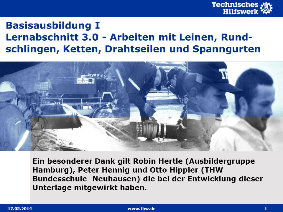 17.05.2014www.thw.de52 Ein einteiliger Spanngurt wird zur Umreifung der Ladung eingesetzt und benötigt deshalb keine Verbindungselemente.