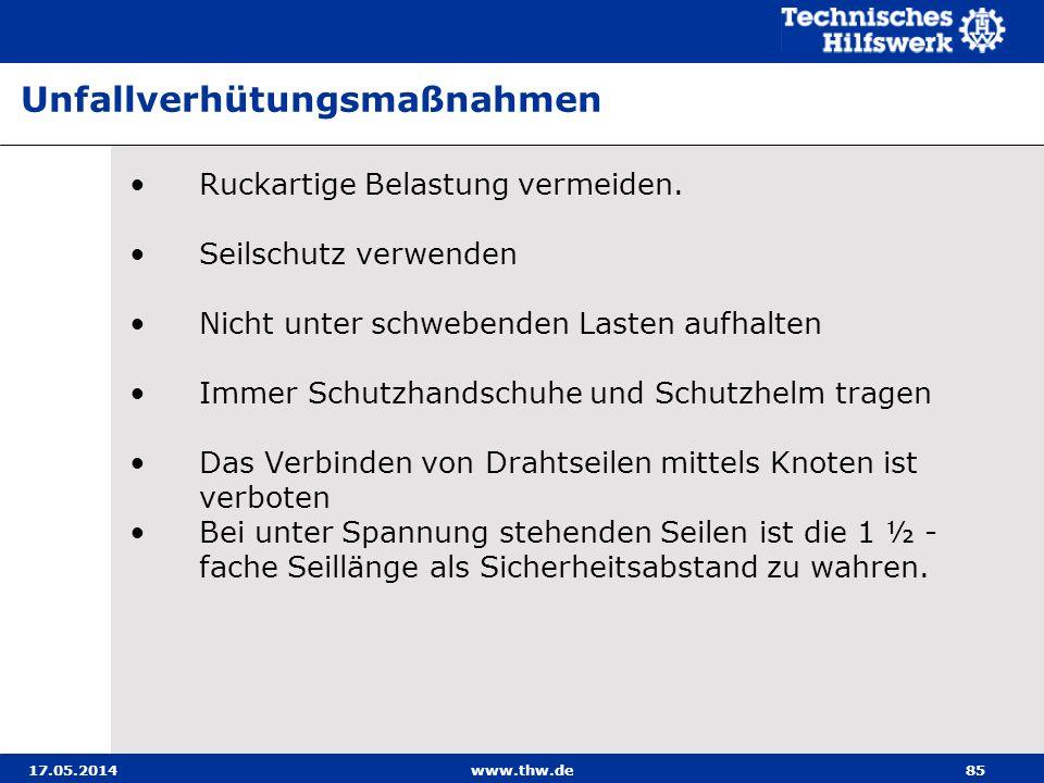 17.05.2014www.thw.de85 Ruckartige Belastung vermeiden.