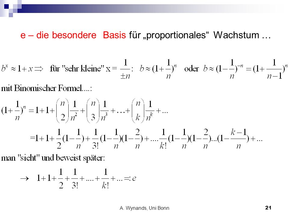 A. Wynands, Uni Bonn21 e – die besondere Basis für proportionales Wachstum …