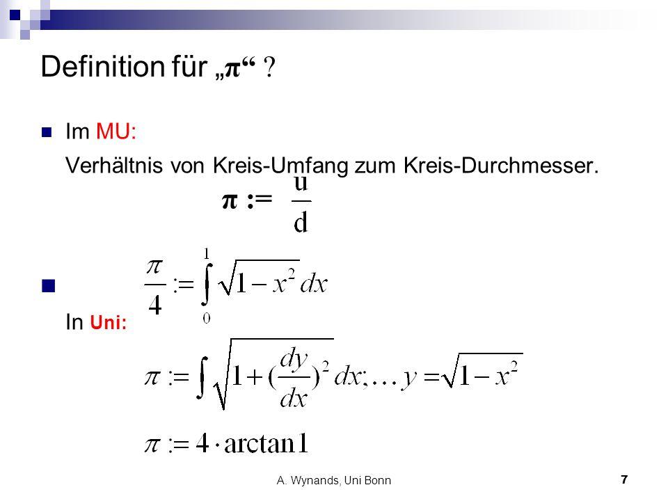 A.Wynands, Uni Bonn8 Wie groß ist π . 1.