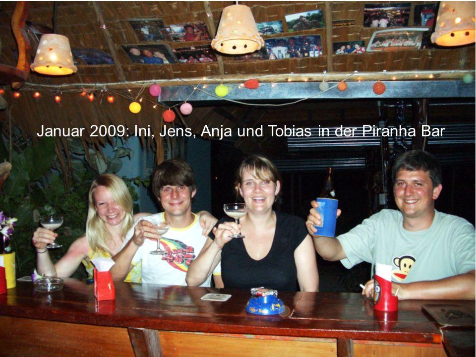 Januar 2009: Ini, Jens, Anja und Tobias in der Piranha Bar