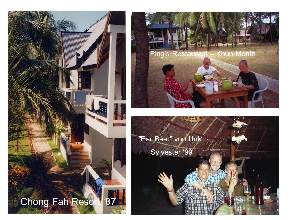 Chong Fah Resort 87 Bar Beer von Unk Sylvester 99 Ping s Restaurant – Khun Montri