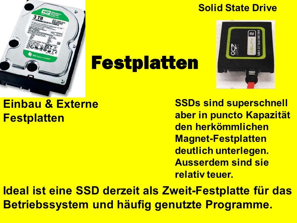 Festplatten SSDs sind superschnell aber in puncto Kapazität den herkömmlichen Magnet-Festplatten deutlich unterlegen. Ausserdem sind sie relativ teuer