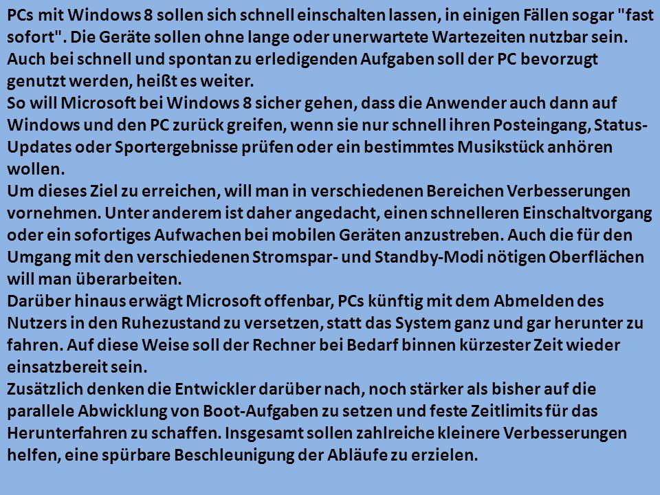 PCs mit Windows 8 sollen sich schnell einschalten lassen, in einigen Fällen sogar