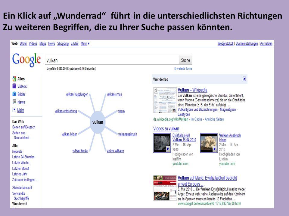 Ein Klick auf Wunderrad führt in die unterschiedlichsten Richtungen Zu weiteren Begriffen, die zu Ihrer Suche passen könnten.