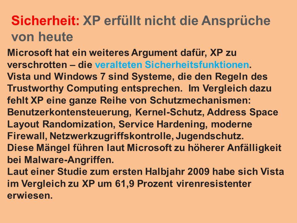 Sicherheit: XP erfüllt nicht die Ansprüche von heute Microsoft hat ein weiteres Argument dafür, XP zu verschrotten – die veralteten Sicherheitsfunktio