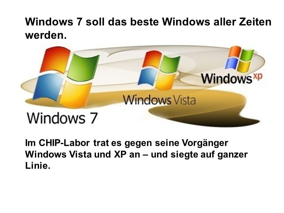 Windows 7 soll das beste Windows aller Zeiten werden. Im CHIP-Labor trat es gegen seine Vorgänger Windows Vista und XP an – und siegte auf ganzer Lini