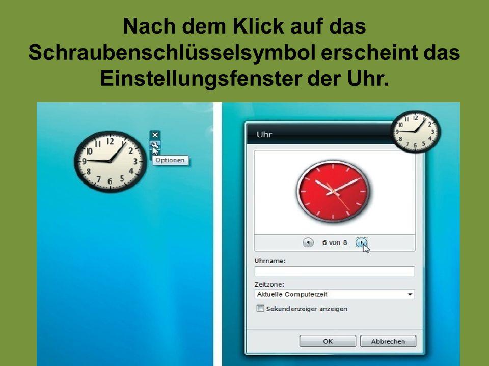 Nach dem Klick auf das Schraubenschlüsselsymbol erscheint das Einstellungsfenster der Uhr.