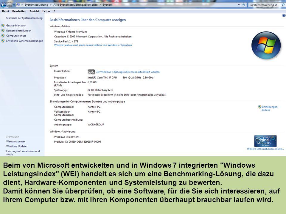 Beim von Microsoft entwickelten und in Windows 7 integrierten