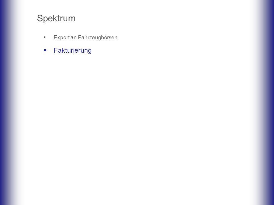 Spektrum Export an Fahrzeugbörsen Fakturierung