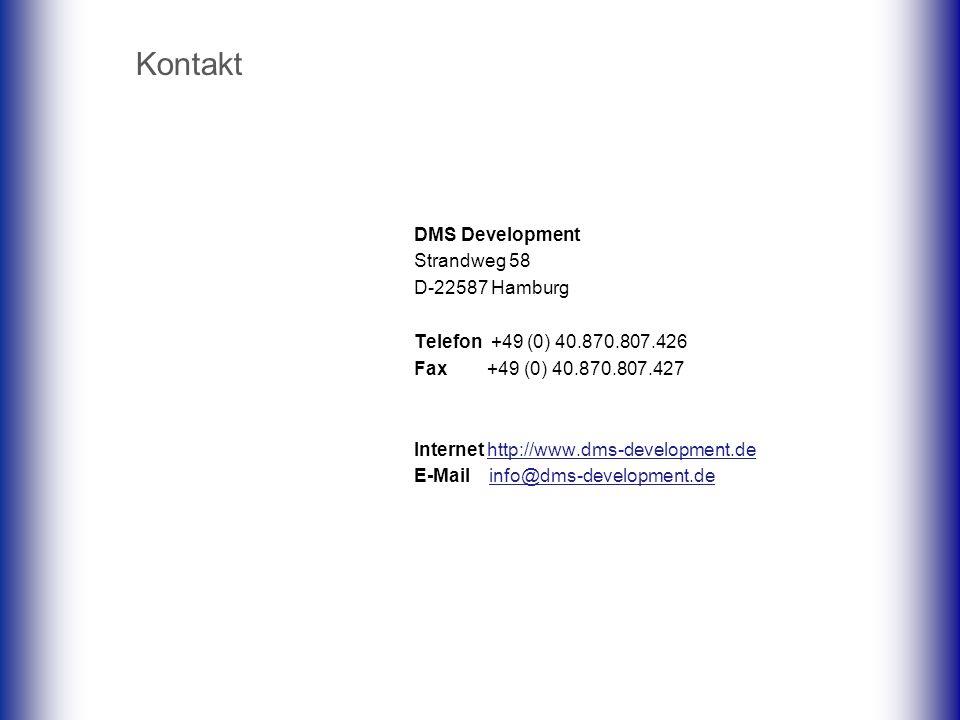 Kontakt DMS Development Strandweg 58 D-22587 Hamburg Telefon +49 (0) 40.870.807.426 Fax +49 (0) 40.870.807.427 Internet http://www.dms-development.de