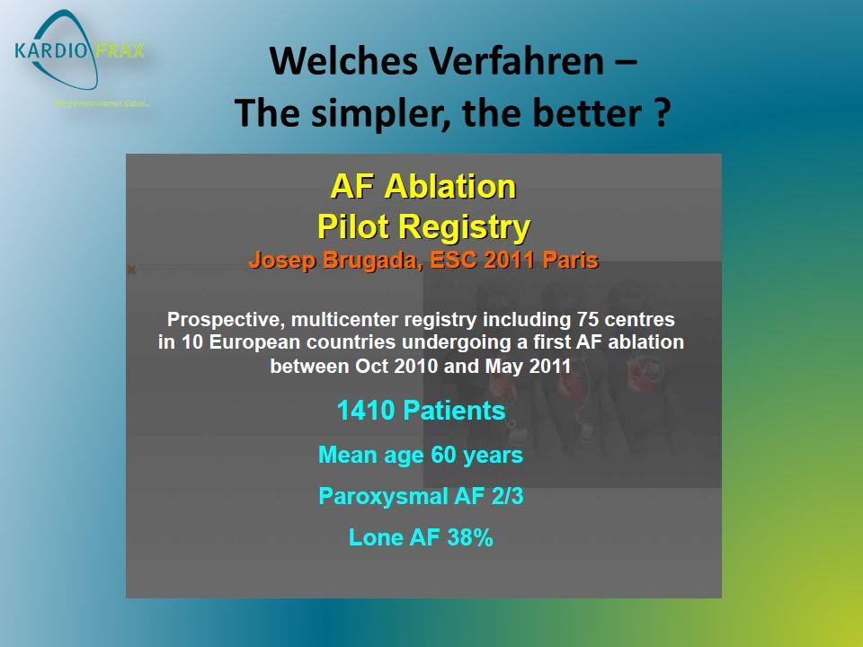 Welches Verfahren – The simpler, the better ?