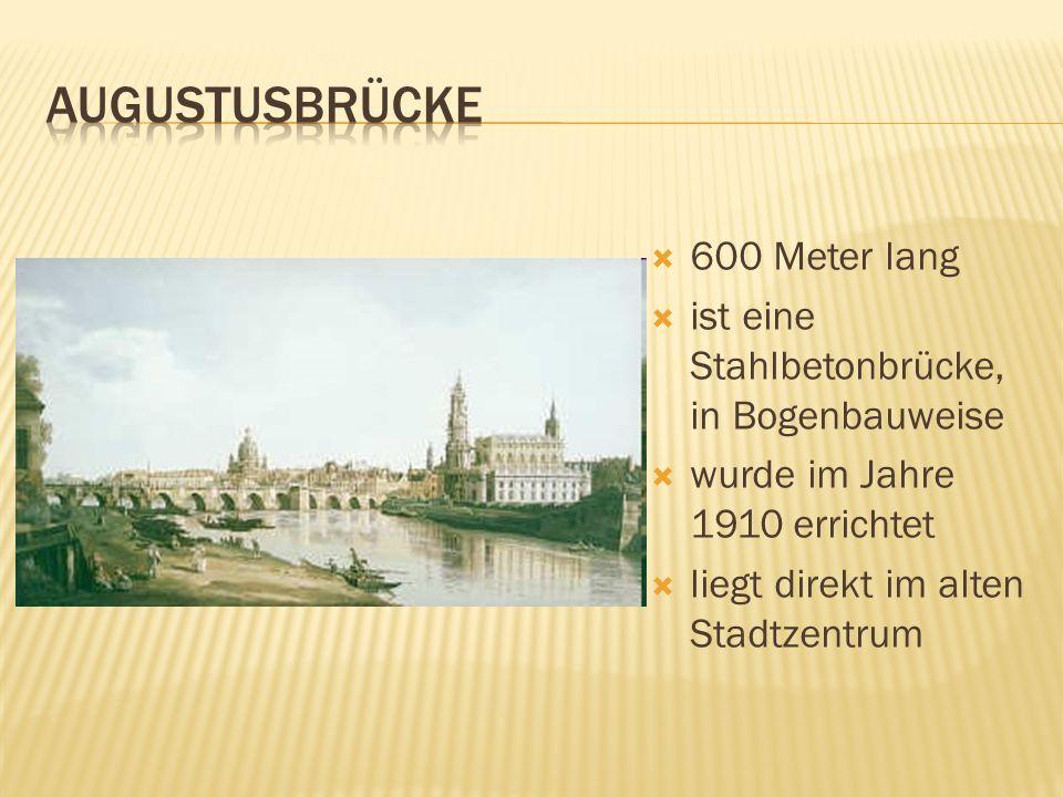 600 Meter lang ist eine Stahlbetonbrücke, in Bogenbauweise wurde im Jahre 1910 errichtet liegt direkt im alten Stadtzentrum