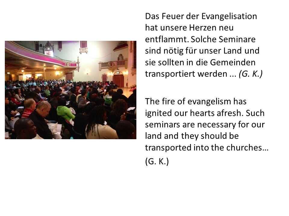 Das Feuer der Evangelisation hat unsere Herzen neu entflammt.