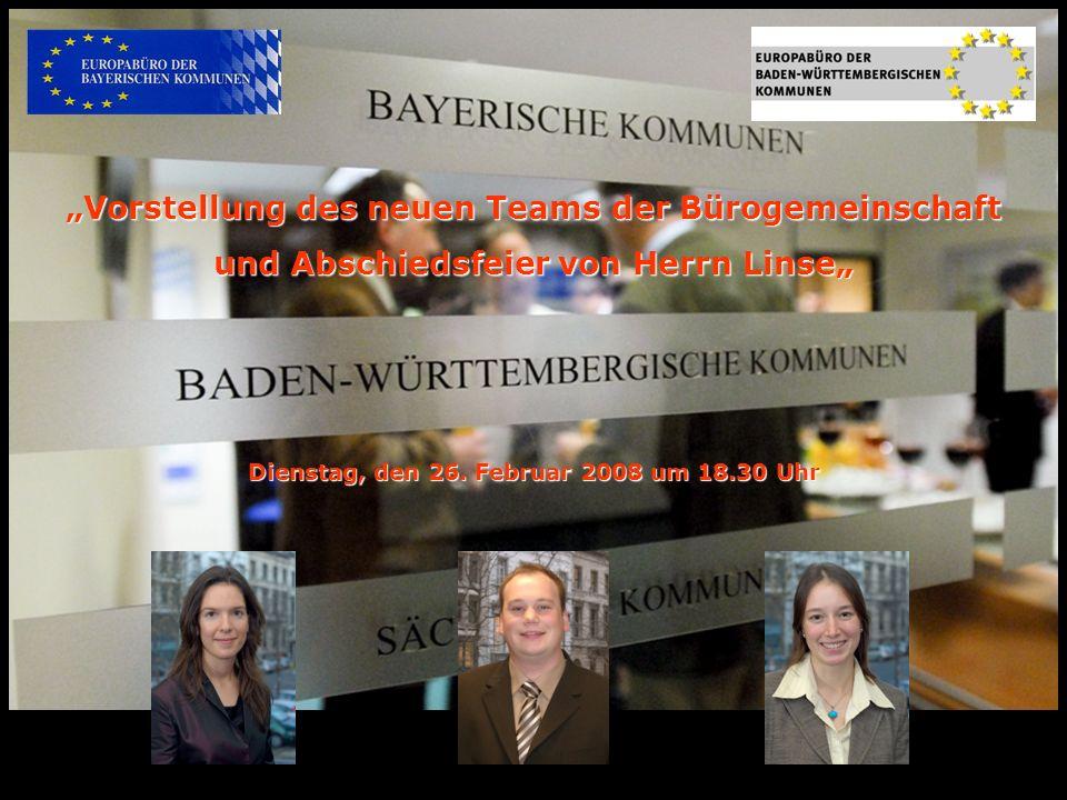 Vorstellung des neuen Teams der Bürogemeinschaft und Abschiedsfeier von Herrn Linse Dienstag, den 26. Februar 2008 um 18.30 Uhr