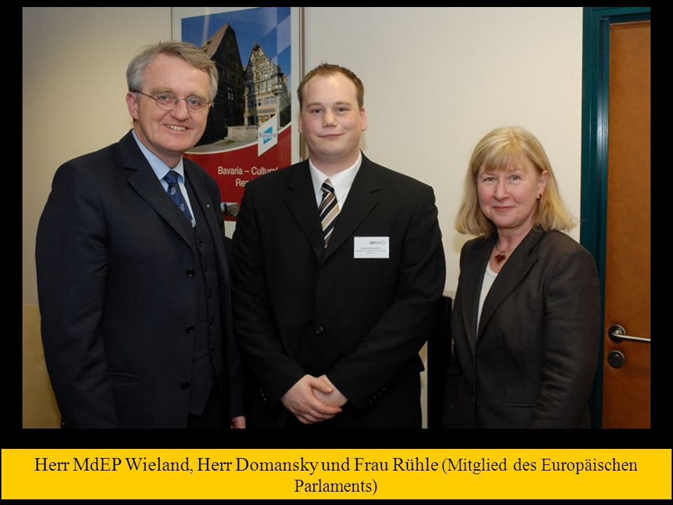 Herr MdEP Wieland, Herr Domansky und Frau Rühle (Mitglied des Europäischen Parlaments )