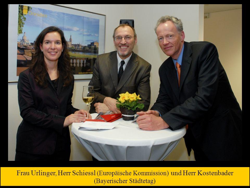 Frau Urlinger, Herr Schiessl (Europäische Kommission) und Herr Kostenbader (Bayerischer Städtetag)