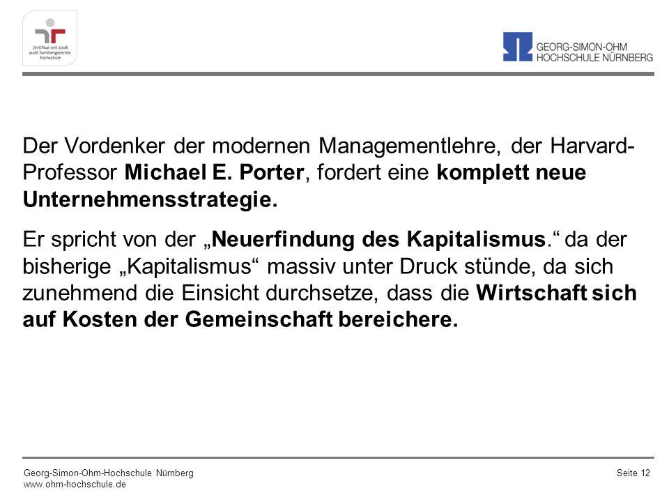 Der Vordenker der modernen Managementlehre, der Harvard- Professor Michael E.