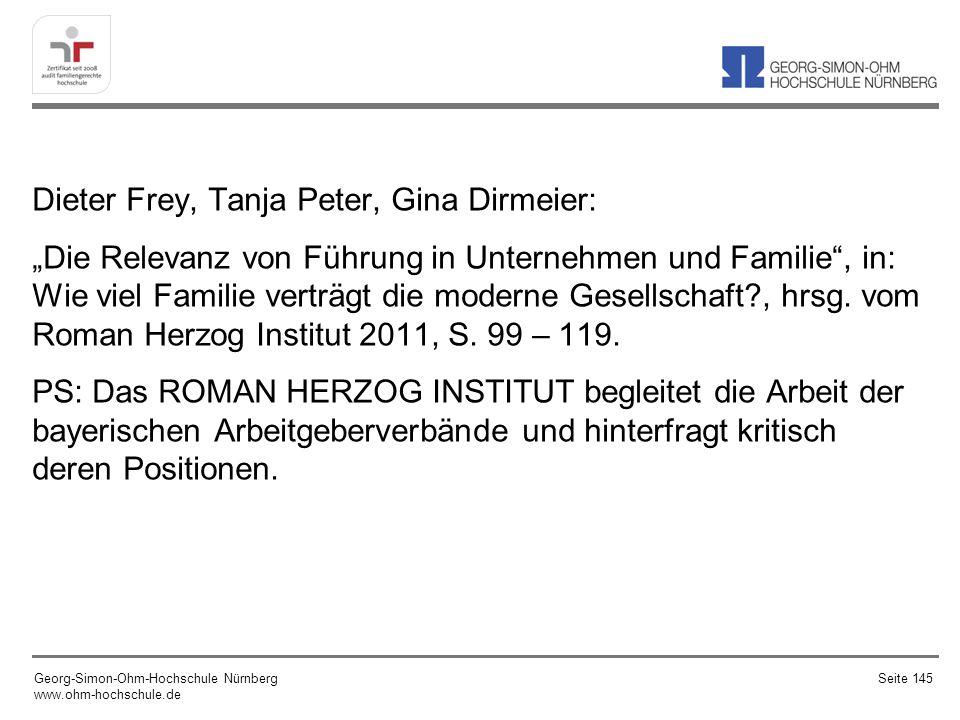 Dieter Frey, Tanja Peter, Gina Dirmeier: Die Relevanz von Führung in Unternehmen und Familie, in: Wie viel Familie verträgt die moderne Gesellschaft?, hrsg.