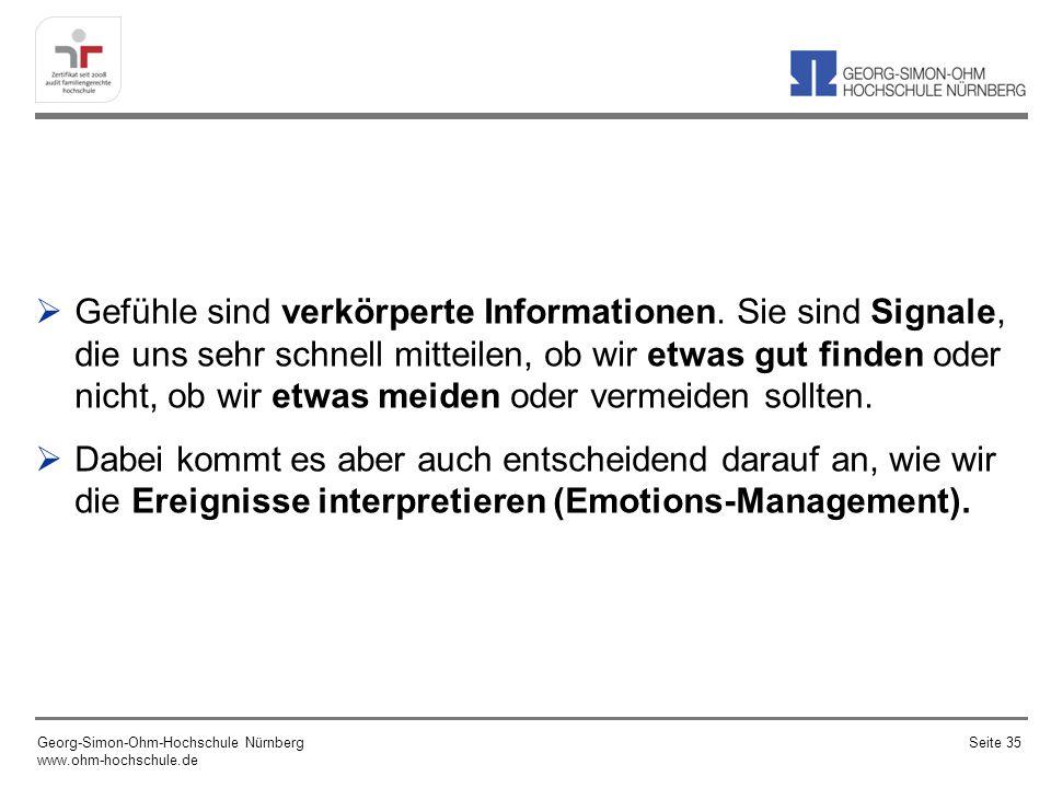 Gefühle sind verkörperte Informationen.