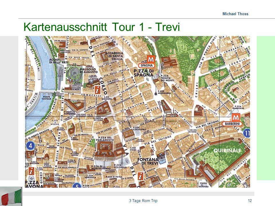 Michael Thoss 3 Tage Rom Trip13 Kartenausschnitt Tour 1 - Kolosseum
