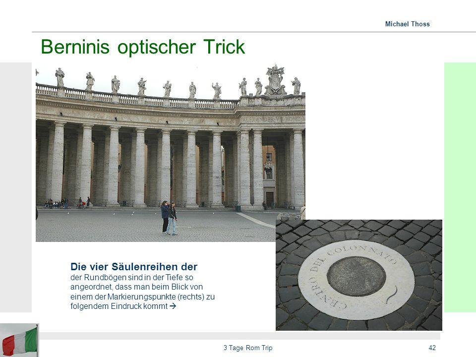 Michael Thoss 3 Tage Rom Trip43 Berninis optischer Trick