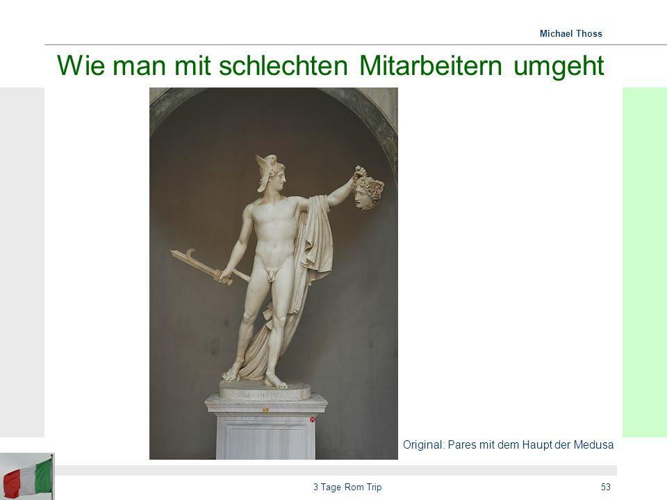 Michael Thoss 3 Tage Rom Trip54 Mord, Totschlag und Mythologie Als beliebtes Thema bei Skulpturen