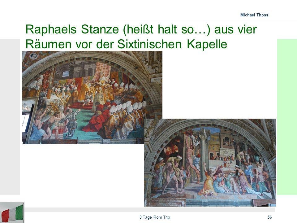 Michael Thoss 3 Tage Rom Trip57 Sixtinische Kapelle Fotografieren verboten (Poster 10 Euro)