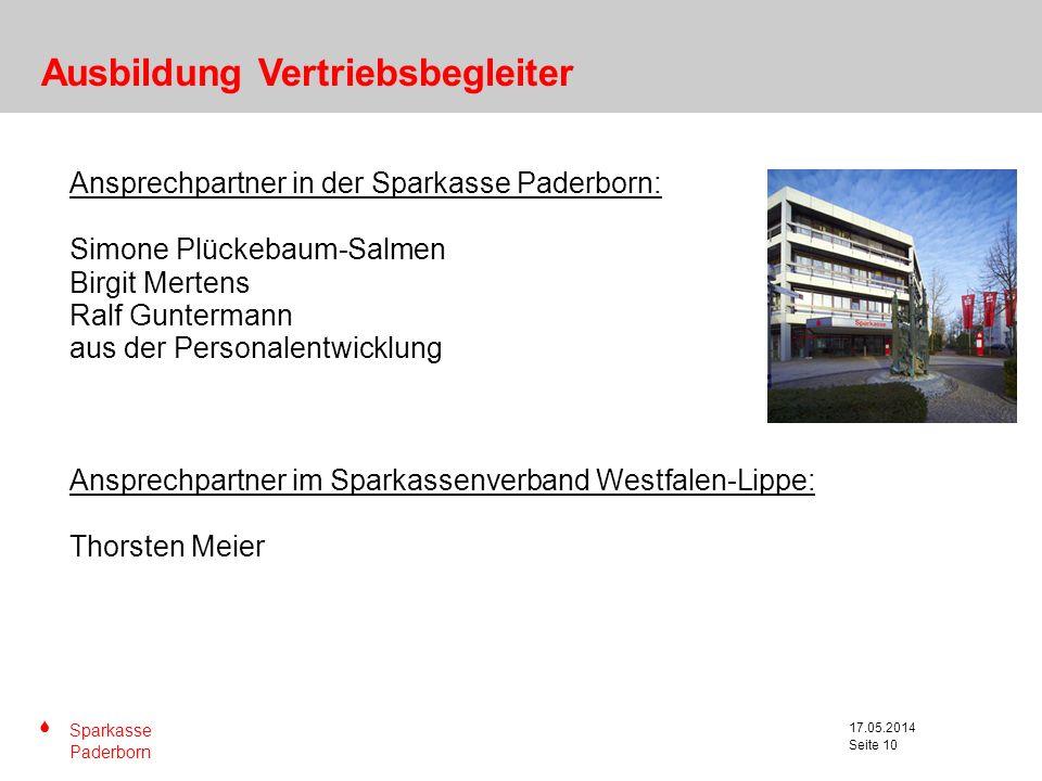 S Sparkasse Paderborn Seite 10 17.05.2014 Seite 10 Ansprechpartner in der Sparkasse Paderborn: Simone Plückebaum-Salmen Birgit Mertens Ralf Guntermann